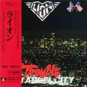 Lion – Trouble In Angel City 1989 (Grand Slamm/Fun House