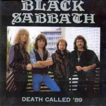 Black Sabbath – Death Called '89 (1989 Bootleg: Manchester Apollo