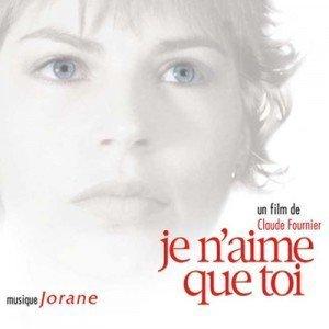 11. Jorane - Je N'aime Que Toi (un film de Claude Fournier) (2004)