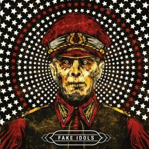 Fake Idols - Fake Idols (2014)