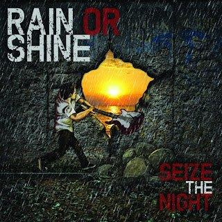 Rain Or Shine - Seize The Night