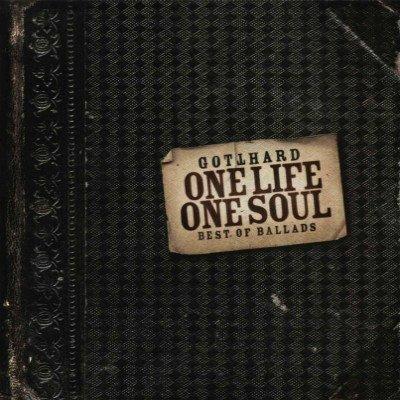 07. Gotthard - One Life, One Soul. Best Ballads (2002)