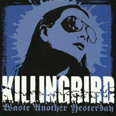 Killingbird-Waste-Another-Yesterday