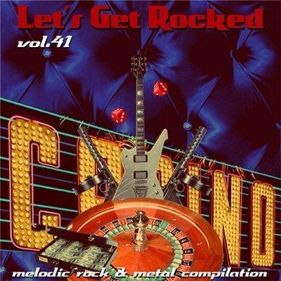 VA – Let's Get Rocked  vol 41 (2014) | Melodic Rock AOR