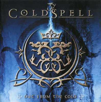 Coldspell - Out From The Cold 0011