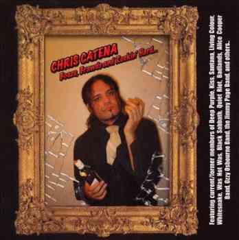 Chris Catena - Booze, Brawds And Rockin Hard (2 CD) (2007)
