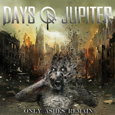 Days Of Jupiter - Only Ashes Remain