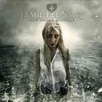 JAMIE-LEE SMIT - Mon Amour Monique 2015