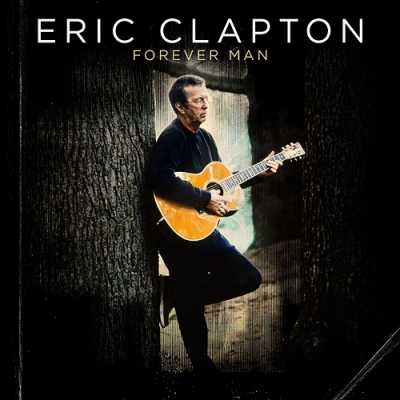 Eric Clapton - Forever Man 2015