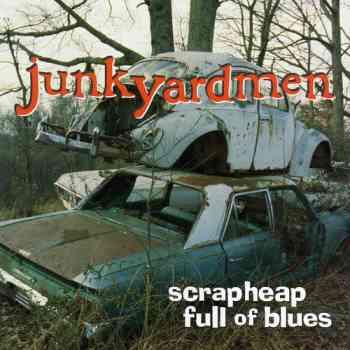 1998 Scrapheap Full Of Blues