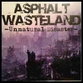 Asphalt Wasteland - Unnatural Disaster