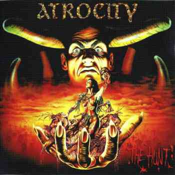 Atrocity - The Hunt (1996) (Remastered 2008)