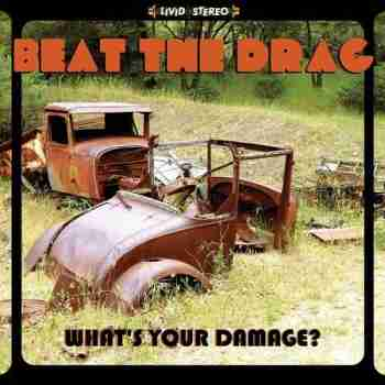 Beat the Drag - What's Your Damage