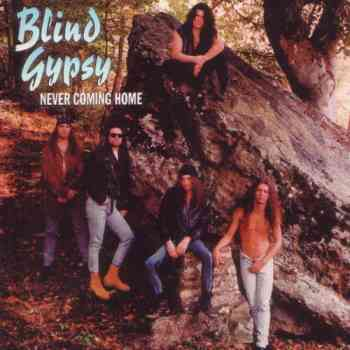 Blind Gypsy - Never Coming Home (1994)