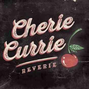 Cherie Currie - Reverie 2015