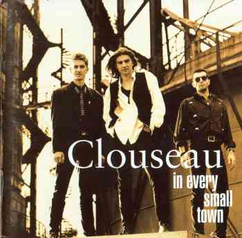 Clouseau - In Every Small Town - Front1