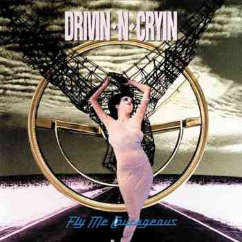 Drivin' N' Cryin' – Fly Me Courageous (1991)