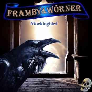 Framby & Worner - Mockingbird