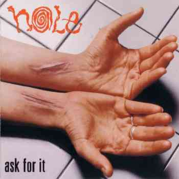 Hole - Ask For It EP (1995)