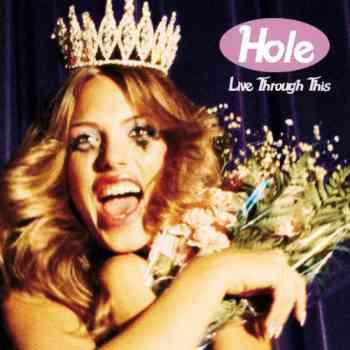 Hole - Live Through This (1994)