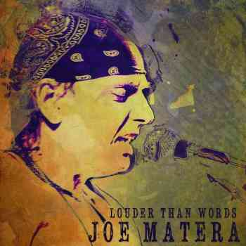 Joe Matera - Louder Than Words 2015
