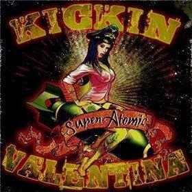 Kickin Valentina - Super Atomic 2015 EP