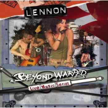 Lennon Murphy - Beyond Warped Live Music Series (2005)