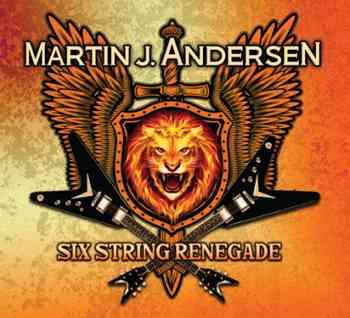 Martin J. Andersen - Six String Renegade 2015