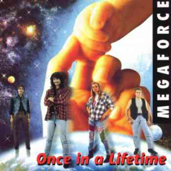 Megaforce - Once In A Lifetime (1995)