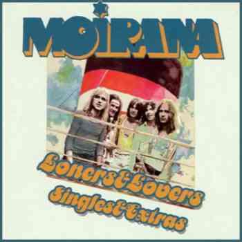 Moirana - Loners & Lovers + Singles & Extras (1974)