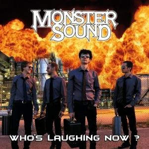 Monster Sound - Who's Laughing Now 2015