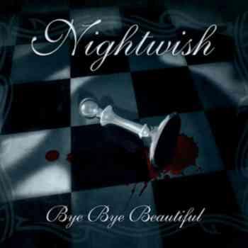 Nightwish - Bye Bye Beautiful (2008)