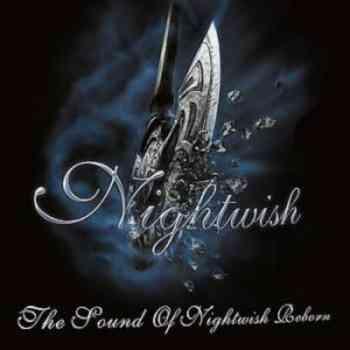Nightwish - The Sound Of Nightwish Reborn (2008)