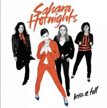 Sahara Hotnights - Kiss & Tell (2004)