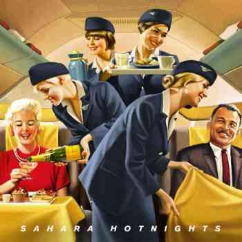 Sahara Hotnights - Sahara Hotnights (2011)