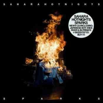 Sahara Hotnights - Sparks (2009)