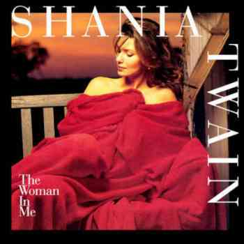 ShaniaTwain - The Woman In Me (1995)