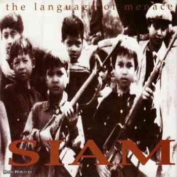 Siam - The Language of Menace 1994