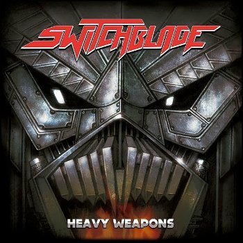 Switchblade - Heavy Weapons (2013)