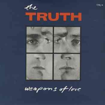 The Truth - Weapons Of Love (1987)