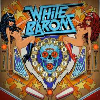 The White Barons - Electric Revenge