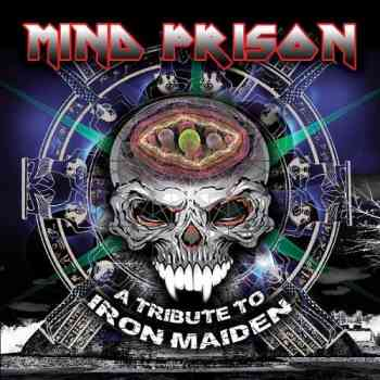 Various Artists - Mind Prison- A Tribute to Iron Maiden 2015
