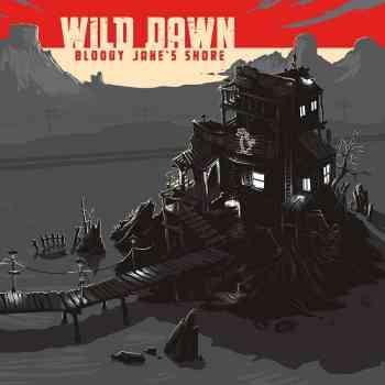 Wild Dawn - Bloody Jane's Shore 2015