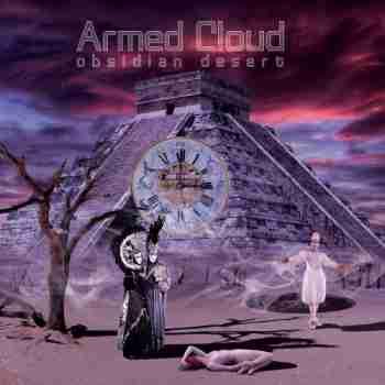 Armed Cloud - Obsidian Desert 2015