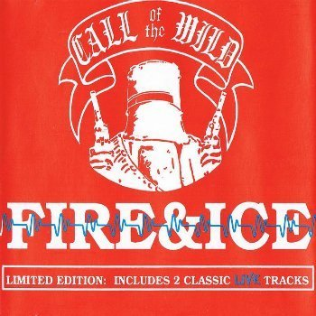 Call Of The Wild - Fire & Ice (EP) (1995)