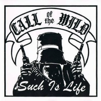 Call Of The Wild - Such Is Life (1994)Зд