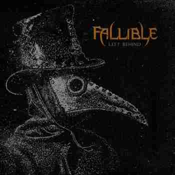 Fallible - Left Behind 2015