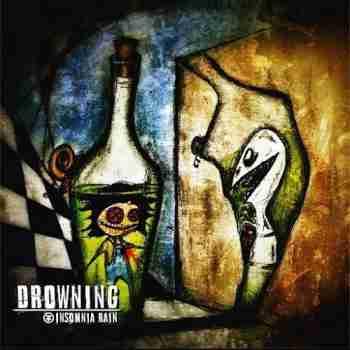 Insomnia Rain - Drowning 2015