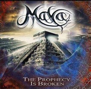 Maya - The Prophecy Is Broken 2015