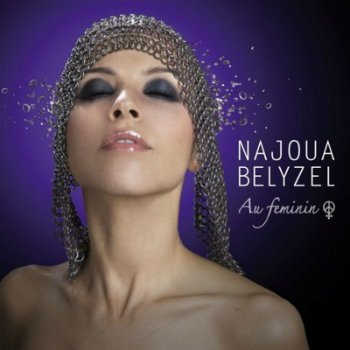 Najoua Belyzel - Au.Feminin (2009)